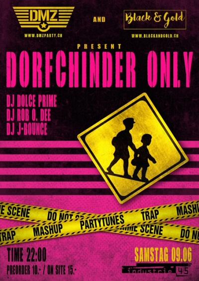 Dorfchinder Only